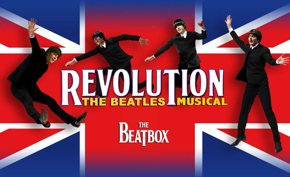 Revolution the Beatles Musical